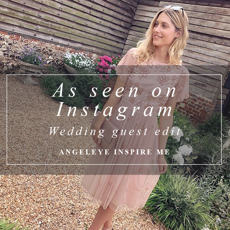 As seen on Instagram - Bloggers wedding guest style edit