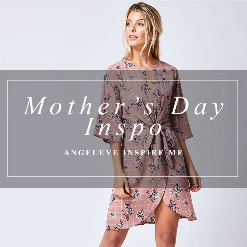 Mother's Day Inspo