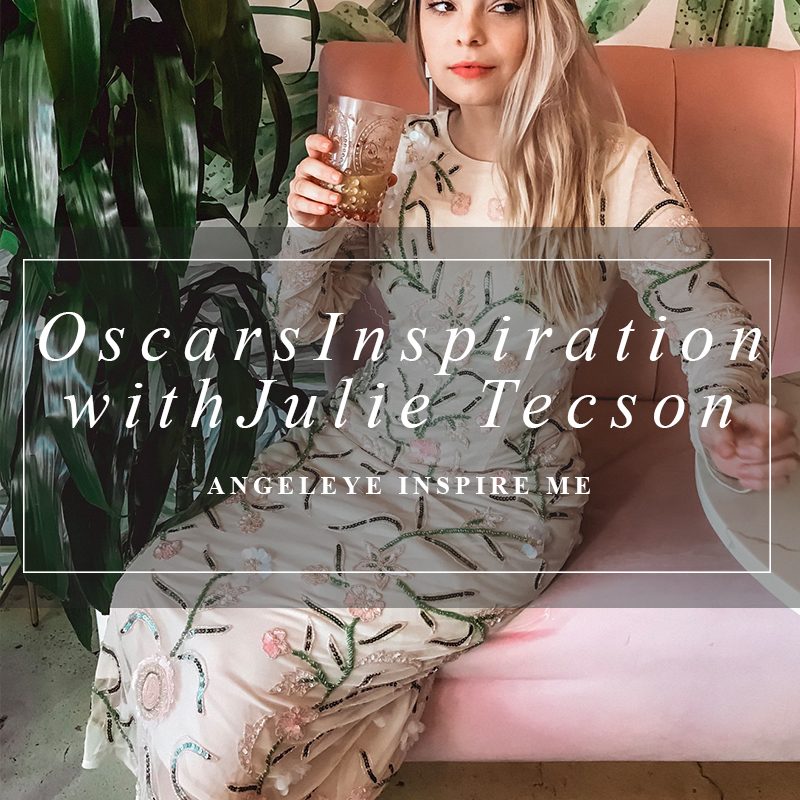Oscars Inspiration with Julie Tecson